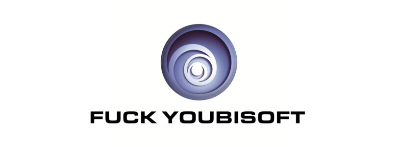 Fuck Youbisoft N for Nerds